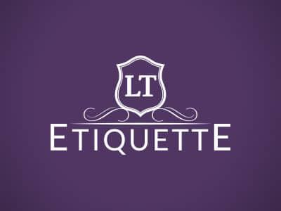 LT Etiquette